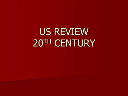 US REVIEW 20 TH CENTURY. YELLOW JOURNALISM OPEN DOOR POLICY.