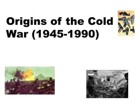 Origins of the Cold War (1945-1990). Occupation of Europe Germany was split into four parts 1 part (East): Controlled by Soviets; Money went to Soviet.
