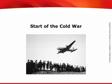 TEKS 8C: Calculate percent composition and empirical and molecular formulas. Start of the Cold War.