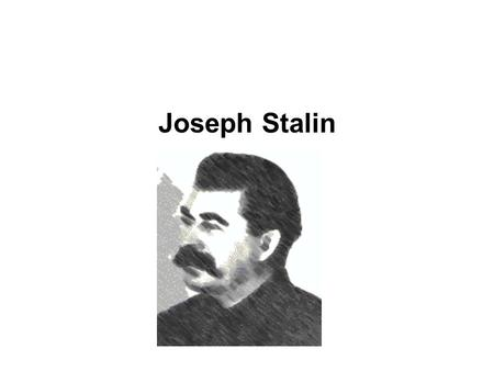 Joseph Stalin. Totalitarianism Stalin's control was so complete that we call his kind of dictatorship a totalitarian dictatorship. He used terror, force,