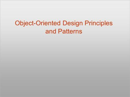 Object-Oriented Design Principles and Patterns. © 2005, James R. Vallino2 How Do You Design? What principles guide you when you create a design? What.