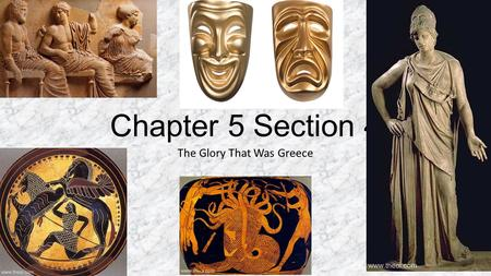 Chapter 5 Section 4 The Glory That Was Greece. Reason The Greeks Believed that events were caused by reason Philosophers studied many kinds of subjects.