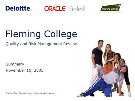 Fleming College Quality and Risk Management Review Summary November 10, 2005.