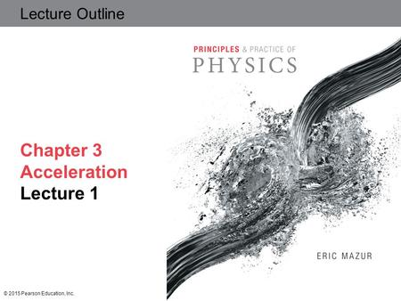 Chapter 3 Acceleration Lecture 1
