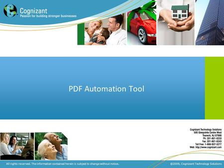 | ©2009, Cognizant Technology SolutionsConfidential All rights reserved. The information contained herein is subject to change without notice. ©2009, Cognizant.