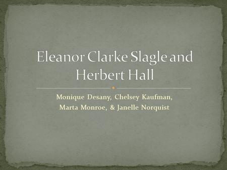 Eleanor Clarke Slagle and Herbert Hall