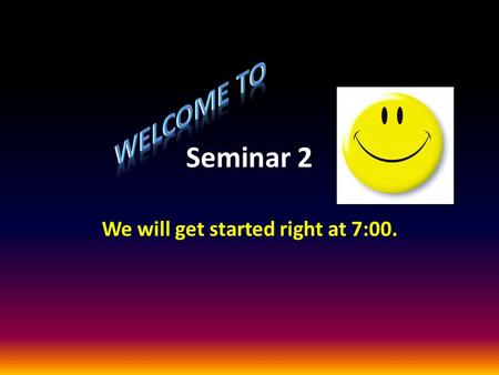 Seminar 2 We will get started right at 7:00.. Genetics, Prenatal Development, & Birth Genetic Screening – What is it? Systematic screening of one or both.