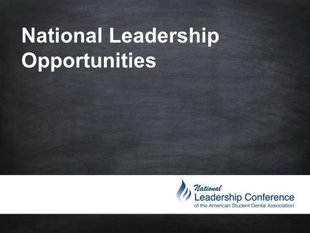 National Leadership Opportunities.