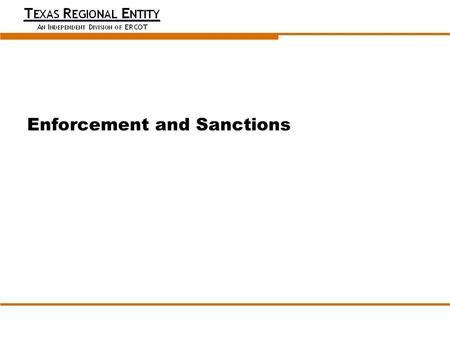 Date Meeting Title (optional) Enforcement and Sanctions Presenter Name Presenter Title (Optional)