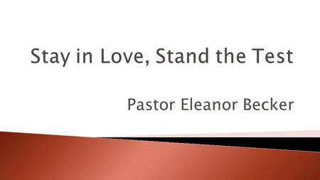 "Pastor Eleanor Becker. Luke 9:62 – ""No one, having put his hand to the plow, and looking back, is fit for the kingdom of God"""
