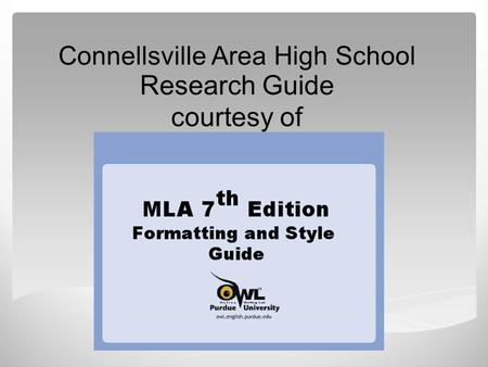 Connellsville Area High School Research Guide courtesy of.