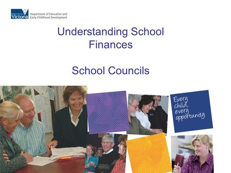 Understanding School Finances School Councils. What are school council's major responsibilities regarding finance? 1.To approve the school's annual budget.