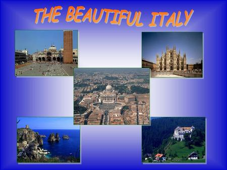 "Italy is a peninsula, mainly constituted by mountains and hills.The mountain system is divided into Alps and Appennines. The tallest mountain is ""Monte."