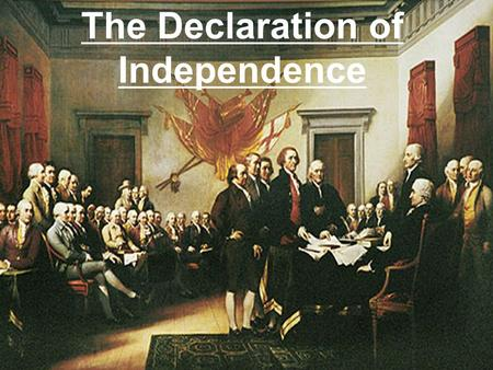 "The Declaration of Independence. Let's Review! What is mercantilism? What was the impact of the French & Indian War? Name two ways the Colonists ""protested"""