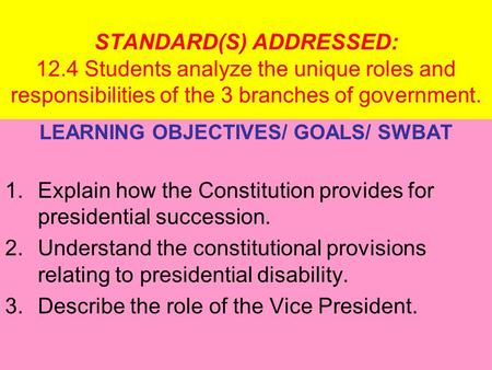 LEARNING OBJECTIVES/ GOALS/ SWBAT