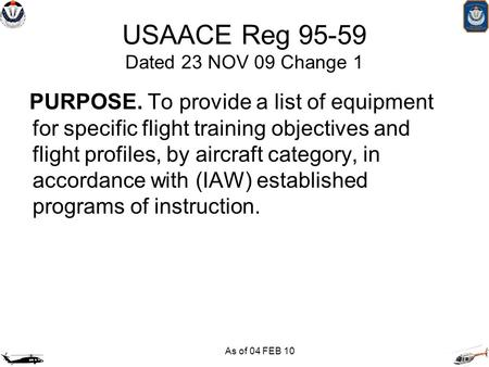 USAACE Reg Dated 23 NOV 09 Change 1