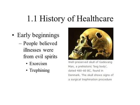 1.1 History of Healthcare Early beginnings