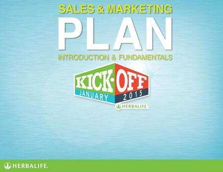 The Herbalife Sales & Marketing Plan The Herbalife Sales & Marketing Plan offers Independent Herbalife Members the opportunity to earn income and other.