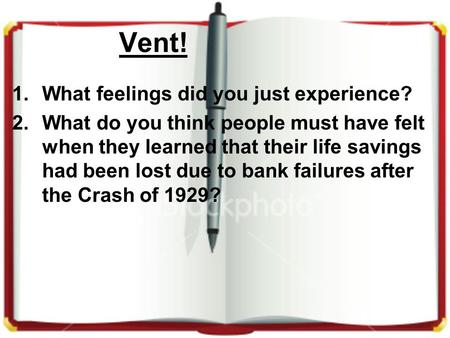 Vent! What feelings did you just experience?