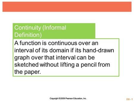 Continuity (Informal Definition)