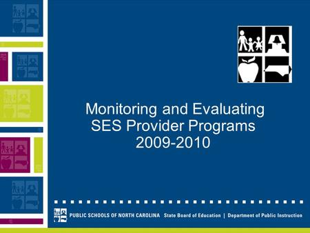 Monitoring and Evaluating SES Provider Programs 2009-2010.