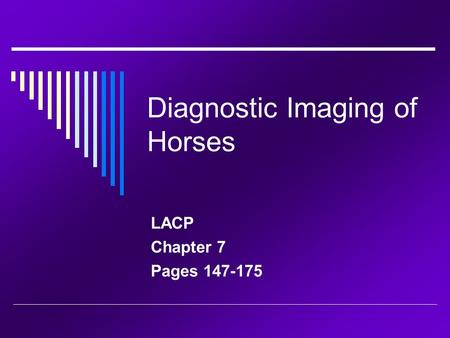 Diagnostic Imaging of Horses LACP Chapter 7 Pages 147-175.