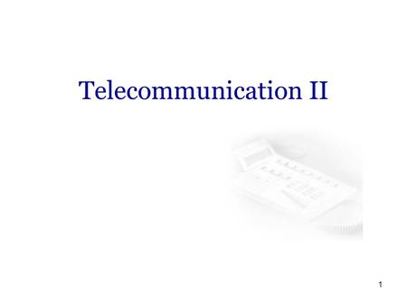 Telecommunication II.