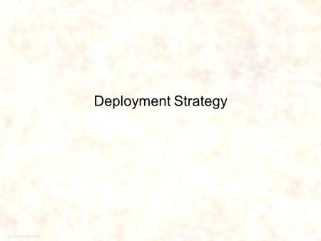 Six Sigma Academy 1 Deployment Strategy. Six Sigma Academy 2 Deployment Timeline M2M1M4M3M5M6M7M9M8M12M11M10 Pre-planning Assessment Executive Session.