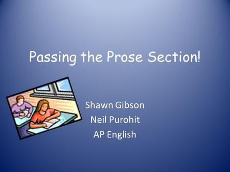 Passing the Prose Section!