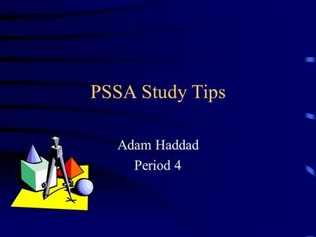 PSSA Study Tips Adam Haddad Period 4. Propaganda Propaganda- information, ideas, or rumors deliberately spread widely to help or harm a person, group,