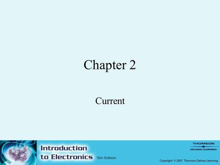 Chapter 2 Current. 2 Objectives –After completing this chapter, the student should be able to: State the two laws of electrostatic charges. Define coulomb.