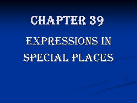 Chapter 39 Expressions in Special Places. Schools, Military Bases, & Prisons present special 1 st Amendment problems Schools, Military Bases, & Prisons.
