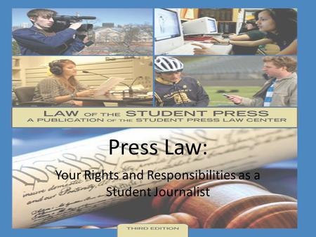 Your Rights and Responsibilities as a Student Journalist
