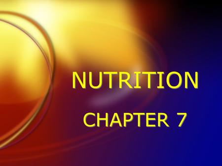 NUTRITION CHAPTER 7. Nutrition: The Nutrients / Section 1 FGood nutrition promotes growth and helps prevent diseases. FYour food can provide all the nutrients.