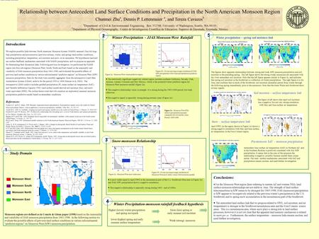 Relationship between Antecedent Land Surface Conditions and Precipitation in the North American Monsoon Region Chunmei Zhu a, Dennis P. Lettenmaier a,