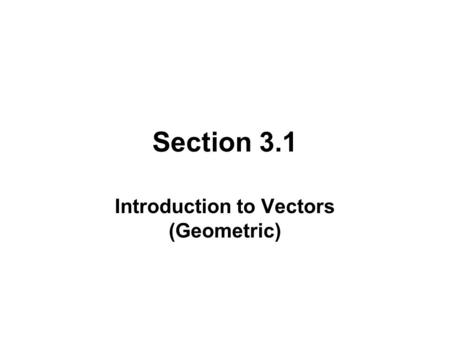 Introduction to Vectors (Geometric)