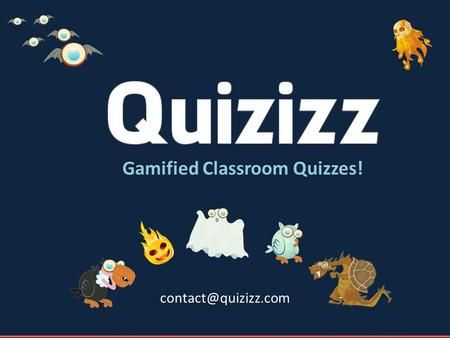 Gamified Classroom Quizzes! What is Quizizz? A fun game to conduct quick assessments with your class.