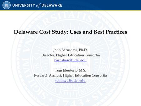 What is the Delaware Cost Study?