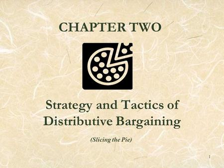 Strategy and Tactics of Distributive Bargaining