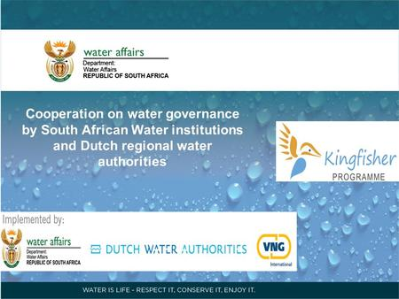 Cooperation on water governance by South African Water institutions and Dutch regional water authorities.