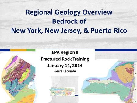 EPA Region II Fractured Rock Training January 14, 2014 Pierre Lacombe
