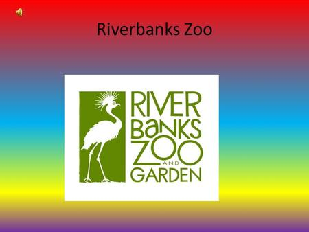 Riverbanks Zoo The showpiece of the park is the award-winning 20,000-square-foot Aquarium Reptile Complex (ARC). The ARC displays reptiles, amphibians,