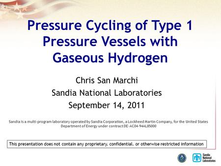 Pressure Cycling of Type 1 Pressure Vessels with Gaseous Hydrogen