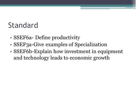 Standard SSEF6a- Define productivity
