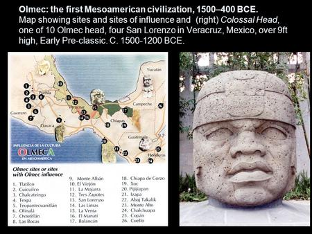 Olmec: the first Mesoamerican civilization, 1500–400 BCE