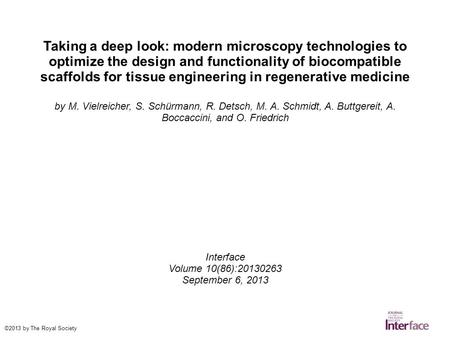 Taking a deep look: modern microscopy technologies to optimize the design and functionality of biocompatible scaffolds for tissue engineering in regenerative.