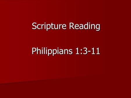 Scripture Reading Philippians 1:3-11. Why Pray? Why Pay? Why give to the church? Why give to Christ and his work in this world?