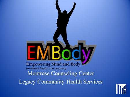 Montrose Counseling Center Legacy Community Health Services.