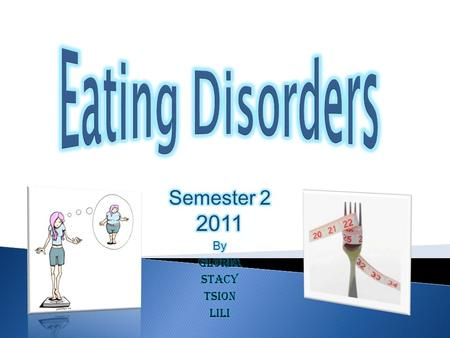  Definition of Eating Disorders  Causes of Eating Disorders  Symptoms  Treatments  Preventions  Conclusion.
