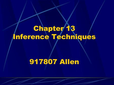 Chapter 13 Inference Techniques 917807 Allen. Konica Automates A Help Desk with Case-based Reasoning The situation to be diagnosed is entered into the.